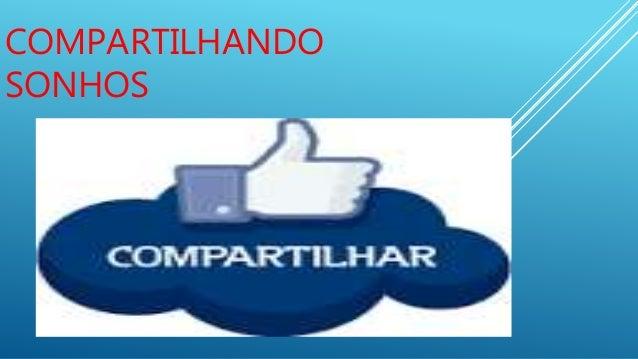 COMPARTILHANDO SONHOS