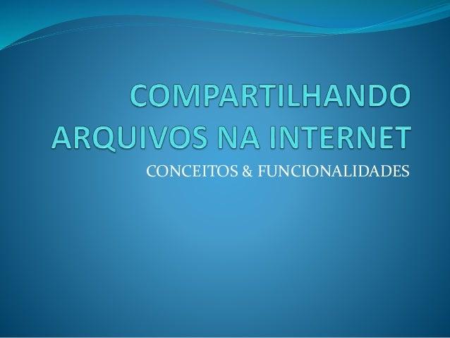 CONCEITOS & FUNCIONALIDADES