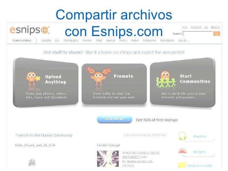 Compartir archivos  con Esnips.com