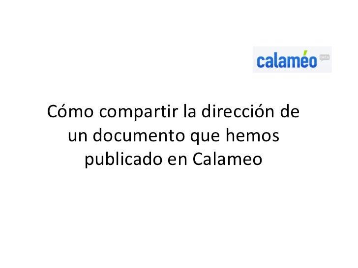 Cómo compartir la dirección de  un documento que hemos    publicado en Calameo