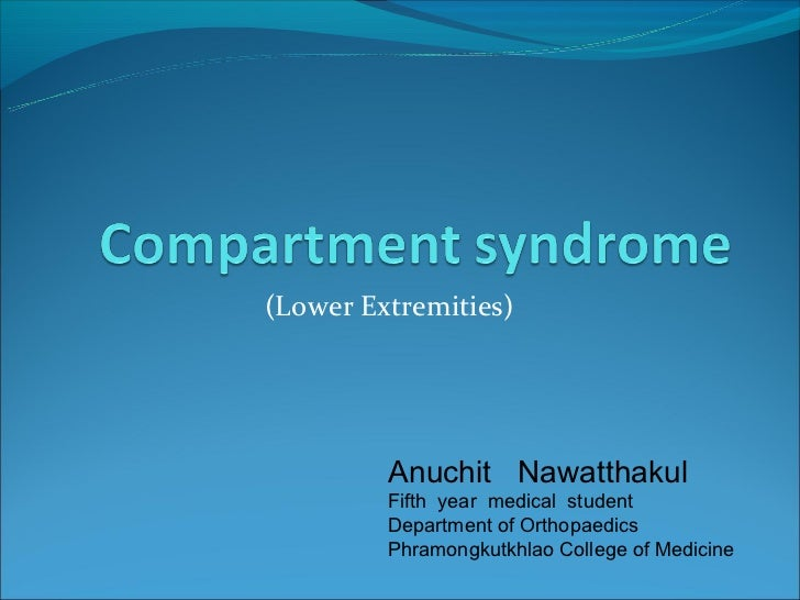 (Lower Extremities)         Anuchit Nawatthakul         Fifth year medical student         Department of Orthopaedics     ...