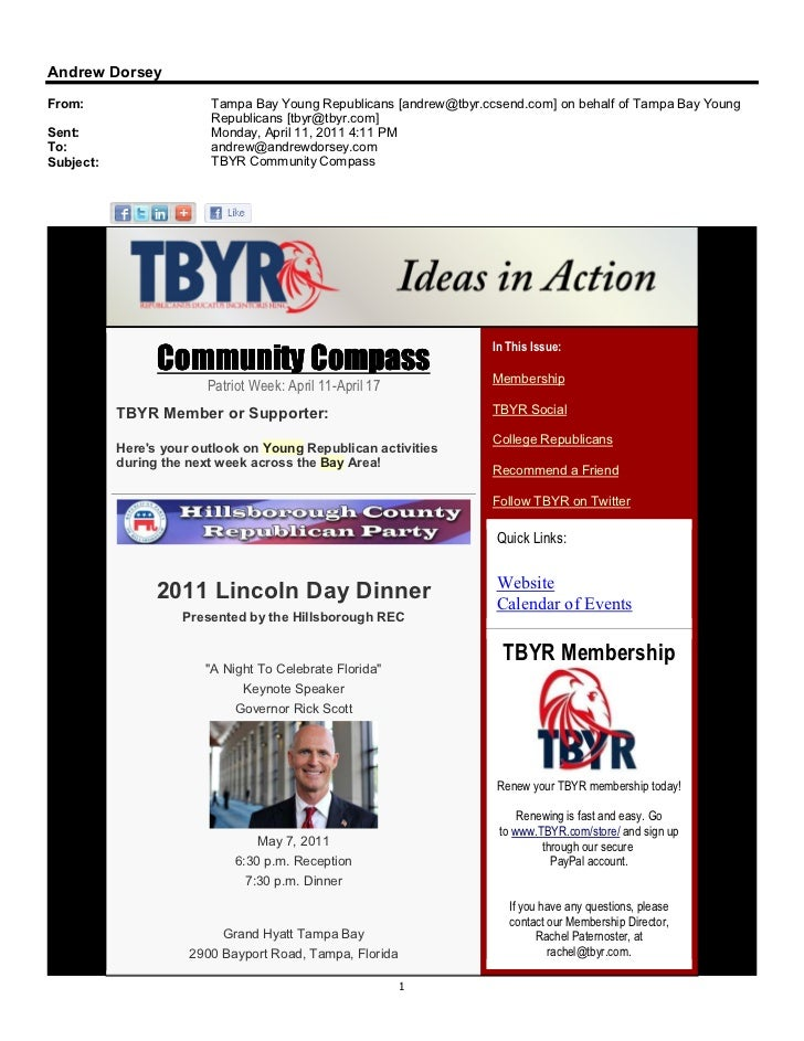 Andrew DorseyFrom:                    Tampa Bay Young Republicans [andrew@tbyr.ccsend.com] on behalf of Tampa Bay Young   ...