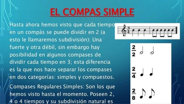 """""""Compás Regulas Simple de 3 tiempos de negra; cada negra se puede  subdividir en 2 corcheas""""  Compases Regulares Compuesto..."""