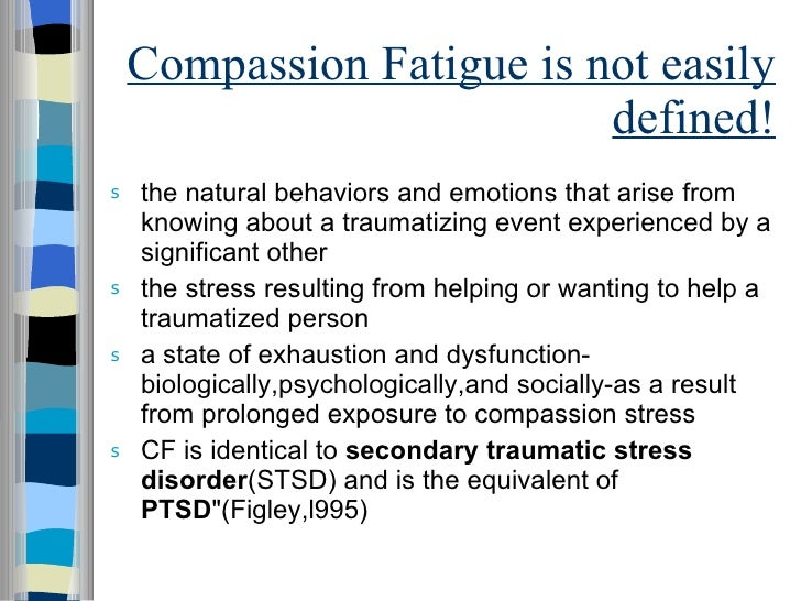 nurse: emotion and compassion fatigue issues essay Cross-sectional research: definition & examples  cross-sectional research: definition & examples related study materials  compassion fatigue:.