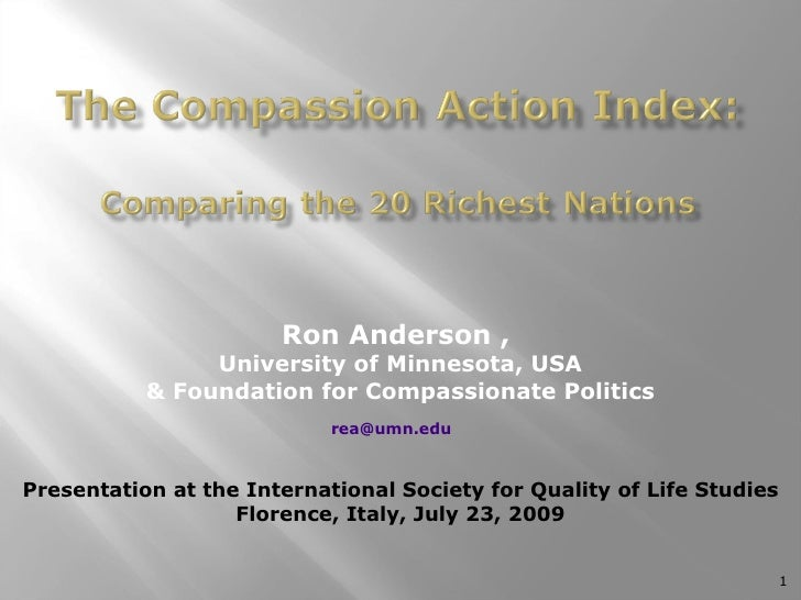 Ron Anderson ,  University of Minnesota, USA & Foundation for Compassionate Politics [email_address]   Presentation at the...