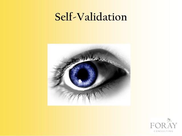 Self-Validation