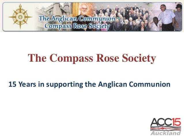 The Compass Rose Society15 Years in supporting the Anglican Communion