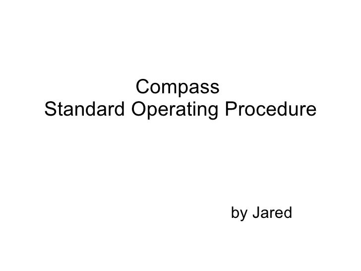 Compass  Standard Operating Procedure by Jared