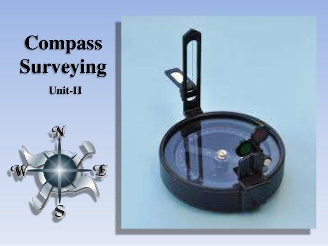 Compass Surveying Unit-II