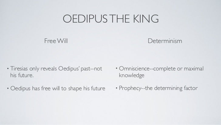oedipus the king fate and free will