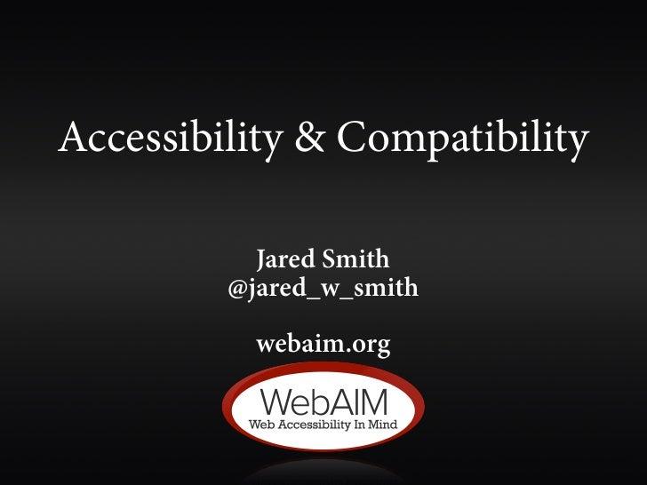 Accessibility & Compatibility