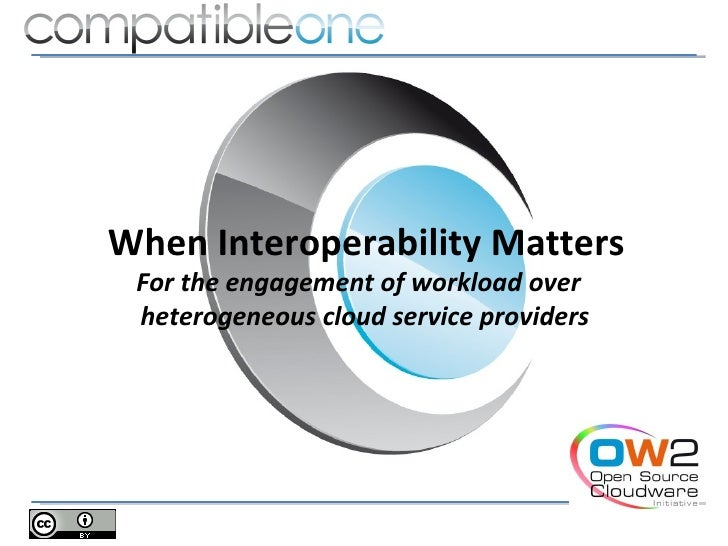 When Interoperability Matters For the engagement of workload over heterogeneous cloud service providers