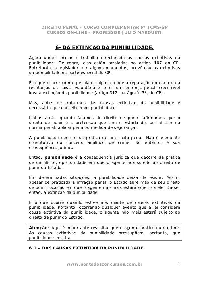 DIREITO PENAL – CURSO COMPLEMENTAR P/ ICMS-SP       CURSOS ON-LINE – PROFESSOR JULIO MARQUETI            6- DA EXTINÇÃO DA...
