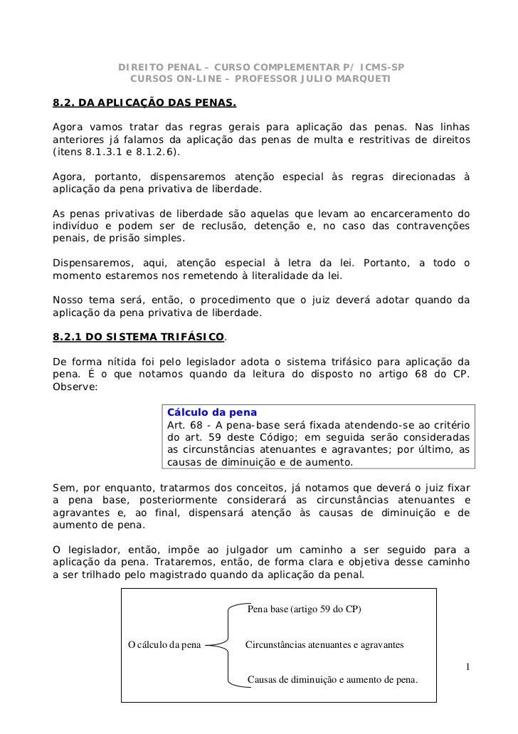 DIREITO PENAL – CURSO COMPLEMENTAR P/ ICMS-SP              CURSOS ON-LINE – PROFESSOR JULIO MARQUETI8.2. DA APLICAÇÃO DAS ...
