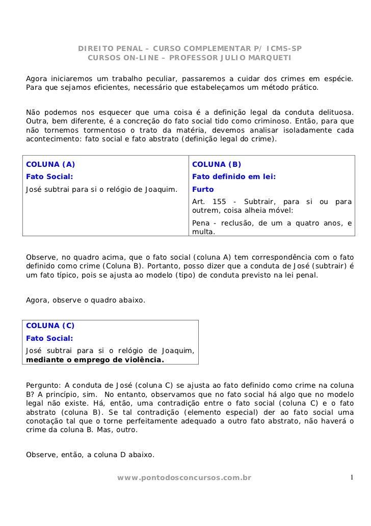 DIREITO PENAL – CURSO COMPLEMENTAR P/ ICMS-SP                 CURSOS ON-LINE – PROFESSOR JULIO MARQUETIAgora iniciaremos u...