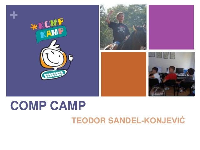 + COMP CAMP TEODOR SANDEL-KONJEVIĆ
