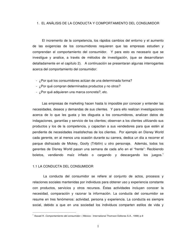 1. EL ANÁLISIS DE LA CONDUCTA Y COMPORTAMIENTO DEL CONSUMIDOR          El incremento de la competencia, los rápidos cambio...