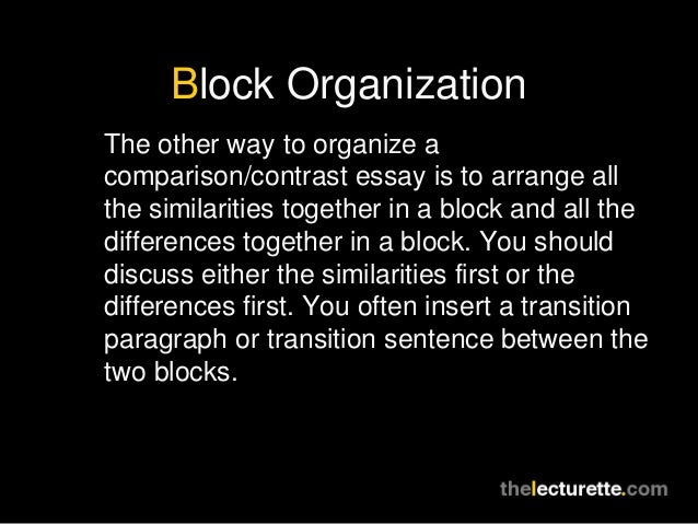 comparison contrast essay conclusion 10 block organization the other way to organize a comparison contrast essay