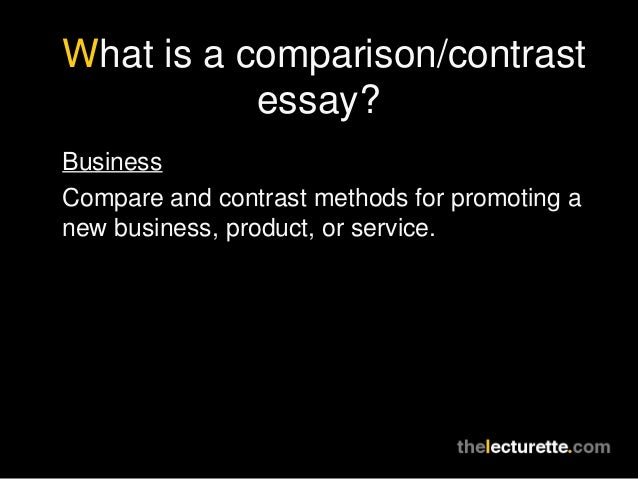 comparison contrast essay forms Compare and contrast is a common form of academic writing, either as an essay type on its own, or as part of a larger essay which includes one or more paragraphs.