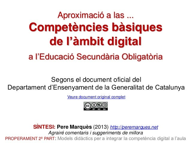 Aproximació a las ...  Competències bàsiques de l'àmbit digital a l'Educació Secundària Obligatòria Segons el document ofi...