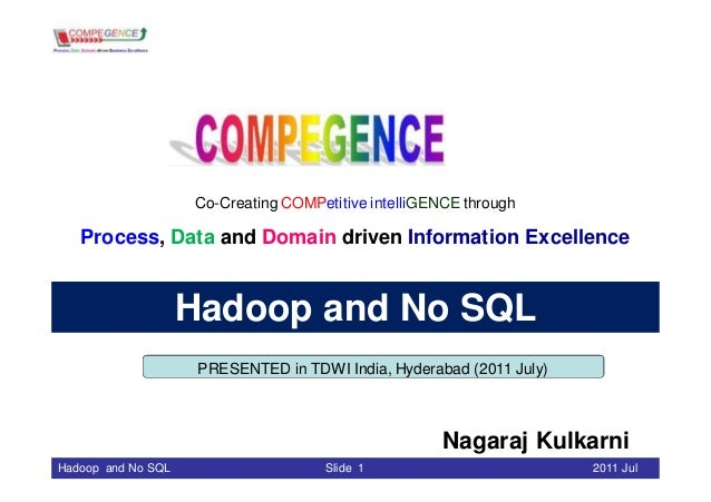 Co-Creating COMPetitive intelliGENCE through   Process, Data and Domain driven Information Excellence                    H...