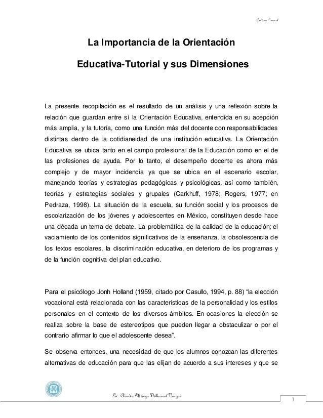 Cultura General Lic. Claudia Mireya Villarreal Vargas 1 La Importancia de la Orientación Educativa-Tutorial y sus Dimensio...