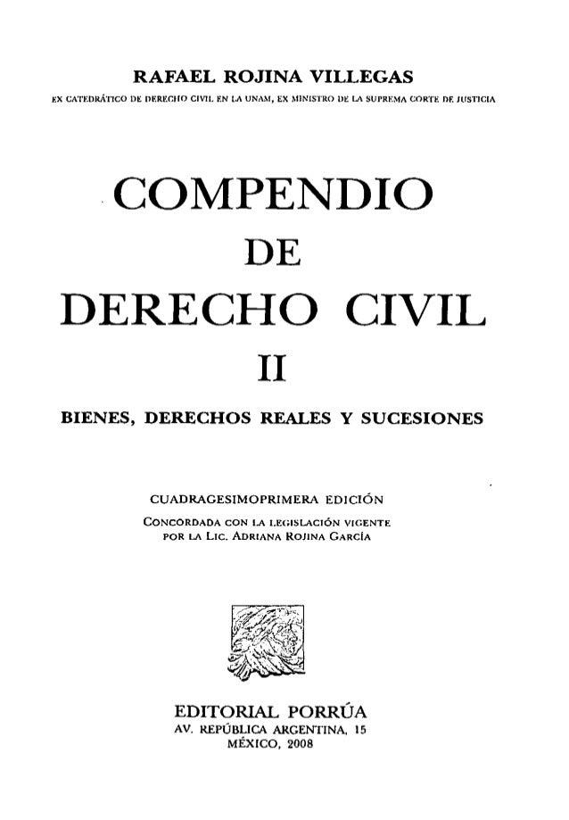 RAFAEL ROJINA VILLEGAS Jo:X CATEDRÁTICO DE nERECllO CIVIL EN LA UNAM, EX MINISTRO DE LA SUPREMA CORT¡.: m: JUSTICIA COMPEN...