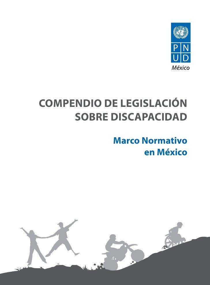 COMPENDIO DE LEGISLACIÓN     SOBRE DISCAPACIDAD            Marco Normativo                  en México
