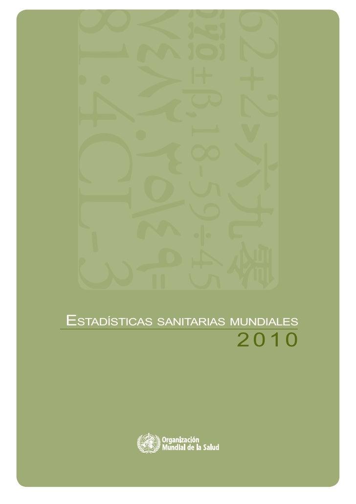 ESTADÍSTICAS SANITARIAS MUNDIALES                        2010