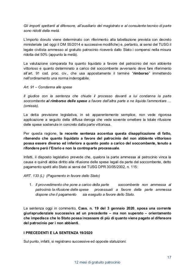 1. in un primo tempo, partendo dalle affermazioni contenute in Cass. pen. 9 novembre 2011 n. 46537, il giudice di legitti...