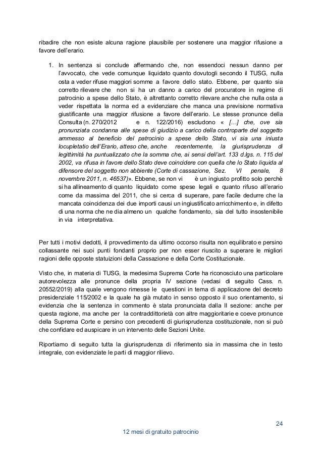 14. DA QUALE MOMENTO DECORRONO GLI EFFETTI DELL'AMMISSIONE AL GRATUITO PATROCINIO QUALORA LA DOMANDA SIA RIPROPOSTA AL GIU...