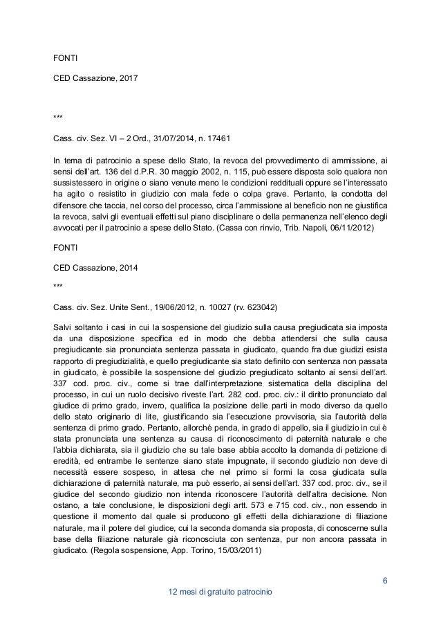 FONTI CED Cassazione, 2012 Corriere Giur., 2012, 11, 1322 nota di ZUFFI Famiglia e Diritto, 2013, 5, 450 5. GRATUITO PATRO...