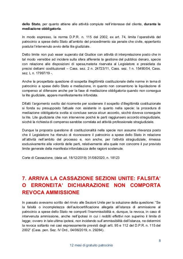 Ora arriva la sentenza della Corte di Cassazione a Sezioni Unite n. 14273, depositata il 12 maggio 2020, che dirime ogni q...