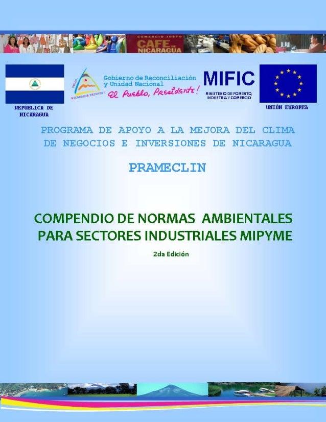 2 COMPENDIO DE NORMAS AMBIENTALES PARA SECTORES INDUSTRIALES MIPYME Ministerio de Fomento Industria y Comercio - Unidad de...