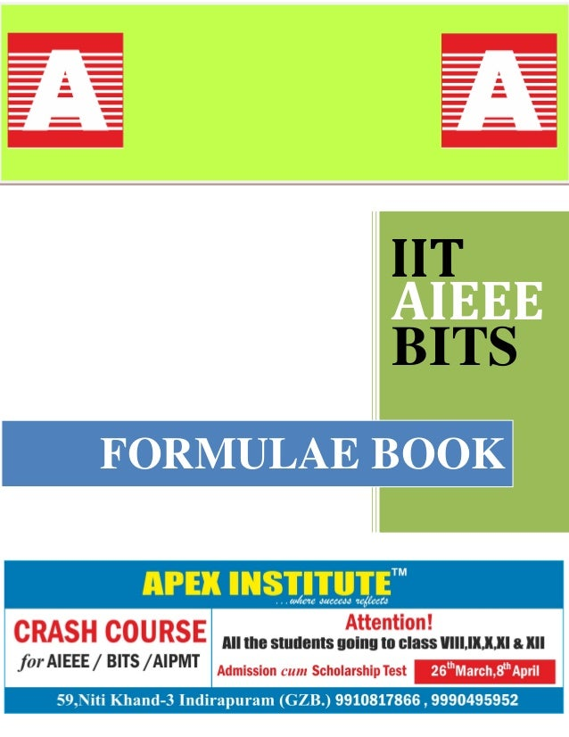 IIT         AIEEE         BITSFORMULAE BOOK
