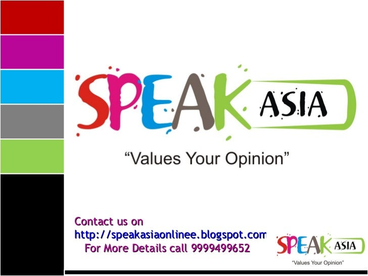 Contact us on  http://speakasiaonlinee.blogspot.com   For More Details call 9999499652