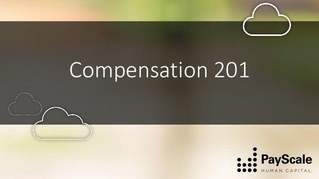 Compensation 201
