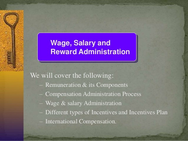 Compensation and benefits wage salary & reward administration