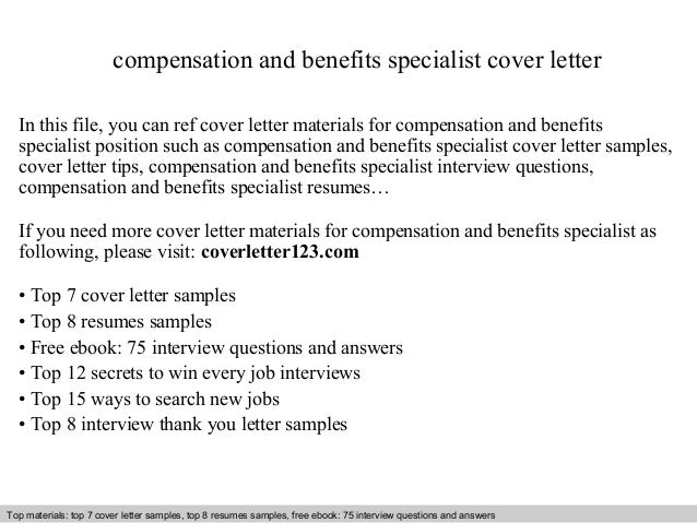 Compensation And Benefits Specialist Cover Letter In This File, You Can Ref Cover  Letter Materials ...