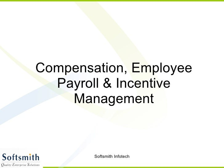 Compensation, Employee Payroll & Incentive Management