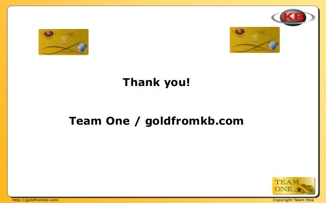 Thank you! Team One / goldfromkb.com