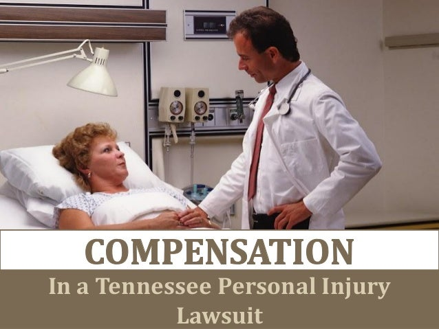 In a Tennessee Personal Injury Lawsuit