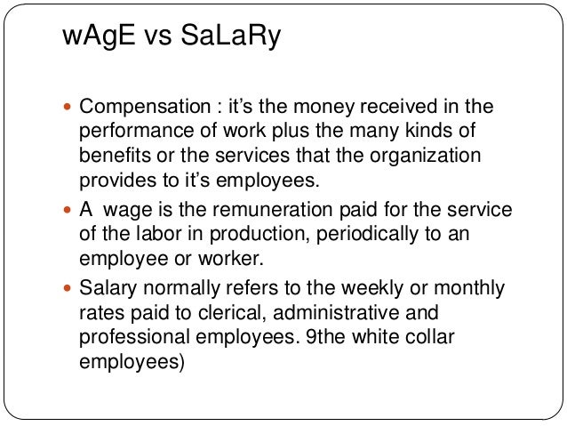 wage vs salary Changing from hourly wage to salary payment  today my manager has told me that from april i will be getting paid a salary instead of an hourly wage,.