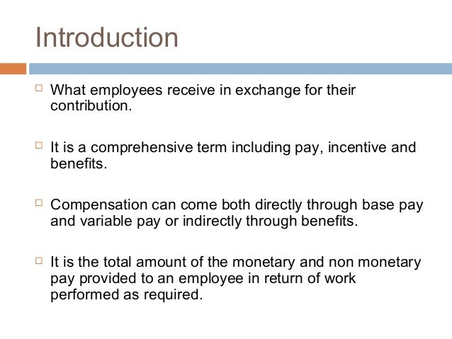 Compensation Management - Meaning and Important Concepts