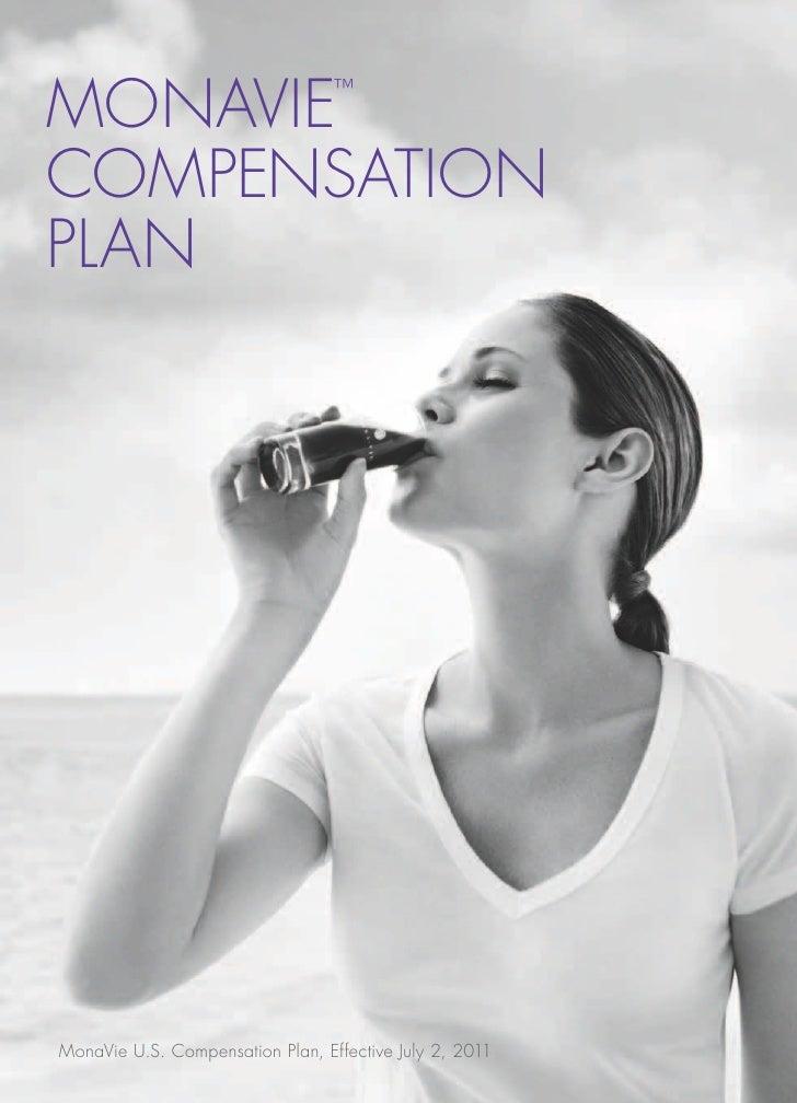 MONAVIE                           ™COMPENSATIONPLANMonaVie U.S. Compensation Plan, Effective July 2, 2011