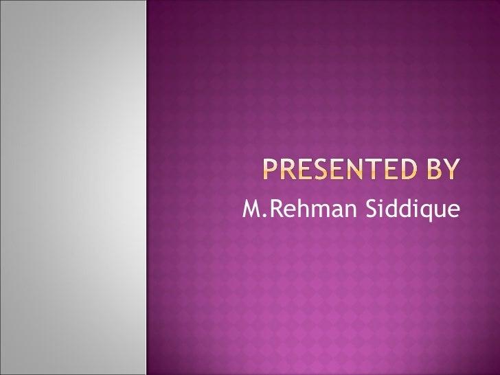 M.Rehman Siddique
