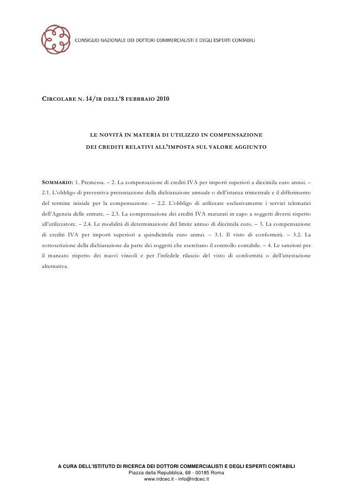 CIRCOLARE N. 14/IR DELL'8 FEBBRAIO 2010                         LE NOVITÀ IN MATERIA DI UTILIZZO IN COMPENSAZIONE         ...