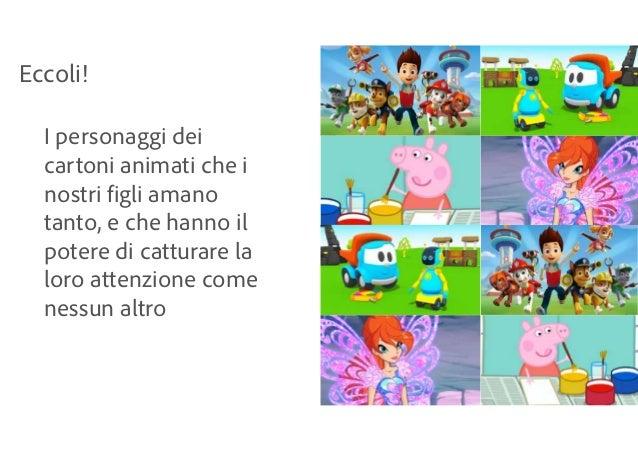 Eccoli! I personaggi dei cartoni animati che i nostri figli amano tanto, e che hanno il potere di catturare la loro attenz...