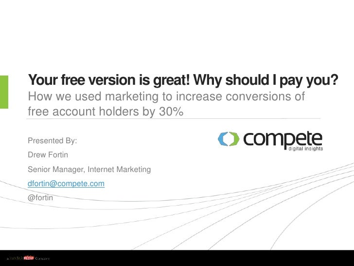 Your free version is great! Why should I pay you?<br />How we used marketing to increase conversions of free account holde...