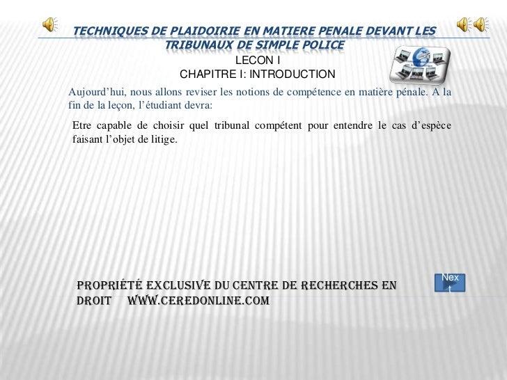 TECHNIQUES DE PLAIDOIRIE EN MATIERE PENALE DEVANT LES             TRIBUNAUX DE SIMPLE POLICE                              ...